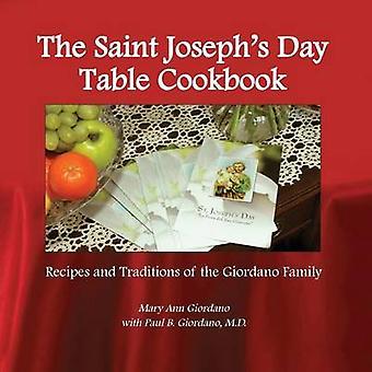 The Saint Josephs Day Table Cookbook by Giordano & Mary Ann