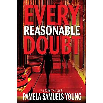 Every Reasonable Doubt by Young & Pamela Samuels