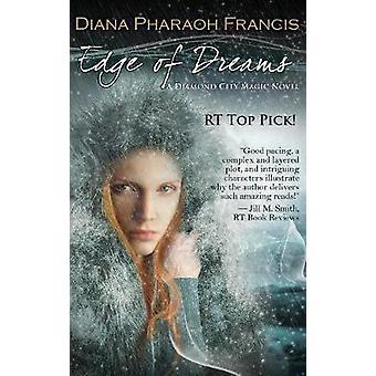 Edge of Dreams by Francis & Diana Pharaoh