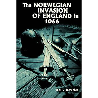 The Norwegian Invasion of England in 1066 by DeVries & Kelly