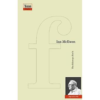 The Sideways for It by McEwen & Ian