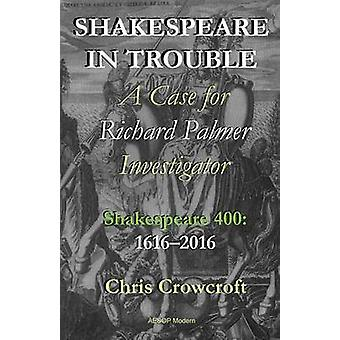 Shakespeare in Trouble by Crowcroft & Chris