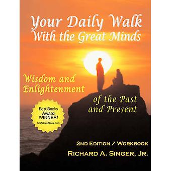 Your Daily Walk with the Great Minds Wisdom and Enlightenment of the Past and Present 2nd Edition by Powell & David J.
