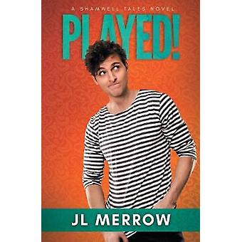 Played by Merrow & JL