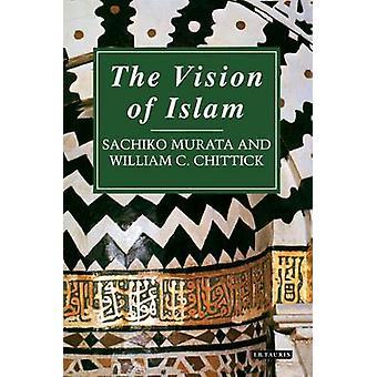 Islams visjon (2 revidert utgave) av Sachiko Murata - William