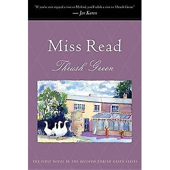 Thrush Green by Miss Read - 9780618227594 Book