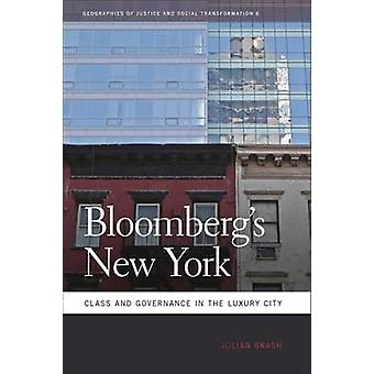 Bloombergs NewYork - klass och styrning i lyx staden av Juli