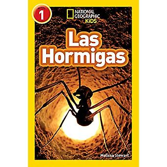National Geographic Kids Readers - Hormigas (L1) (Readers) by Melissa