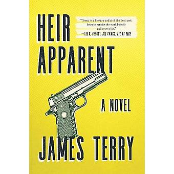 Heir Apparent - A Novel van James Terry - 9781510731080 Boek