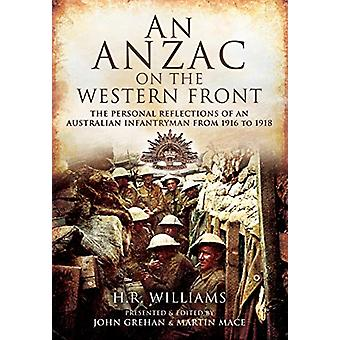 An Anzac on the Western Front - The Personal Recollections of an Austr