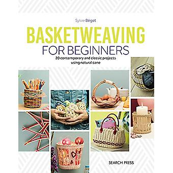 Basketweaving for Beginners - 20 Contemporary and Classic Basketweavin