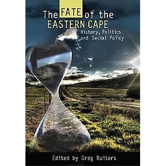 Le destin du Cap oriental - Histoire - Politique et politique sociale par