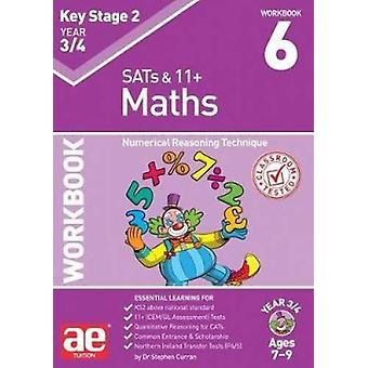 KS2 Maths Year 3/4 Workbook 6 - Numerical Reasoning Technique by Steph