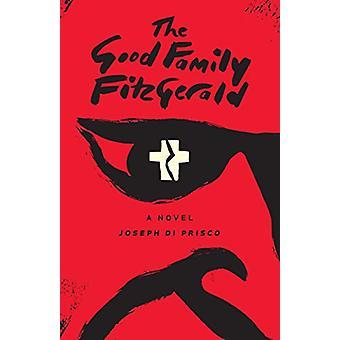 The Good Family Fitzgerald by Joseph Di Prisco - 9781644280782 Book