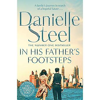 In His Father's Footsteps by Danielle Steel - 9781509877591 Book