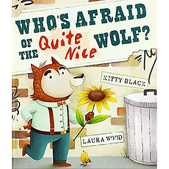Who's Afraid of the Quite Nice Wolf? by Kitty Black - 9781912076321 B