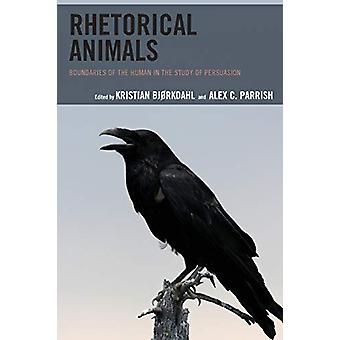 Retorische dieren - Grenzen van de mens in de studie van Persuasio