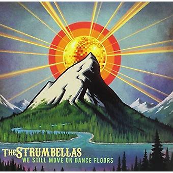 Strumbellas - We Still Move on Dance Floors [CD] USA import