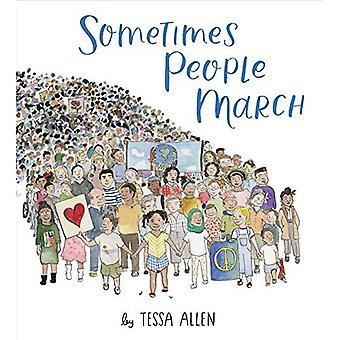 Joskus ihmiset marssivat