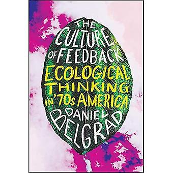 De cultuur van feedback: ecologisch denken in de jaren zeventig Amerika