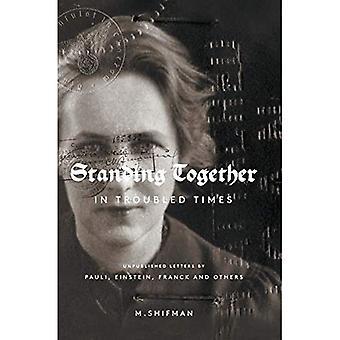 Stehen zusammen in unruhigen Zeiten: Unveröffentlichte Briefe von Pauli, Einstein und Franck