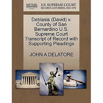 Deblasis (David) V. County of San Bernardino U.S. Supreme Court Trans