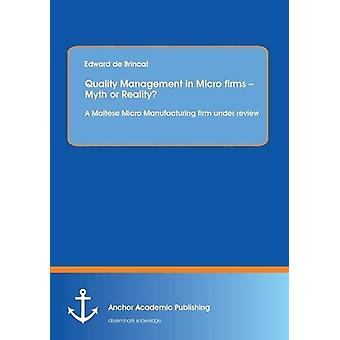 Quality Management in Micro Firms - Myth or Reality? a Maltese Micro