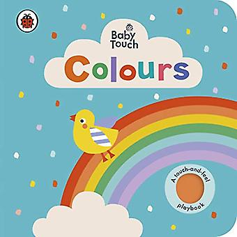 Baby Touch: Colours [Board book]