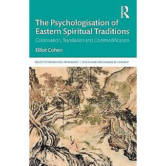 La psychologisation des traditions spirituelles orientales