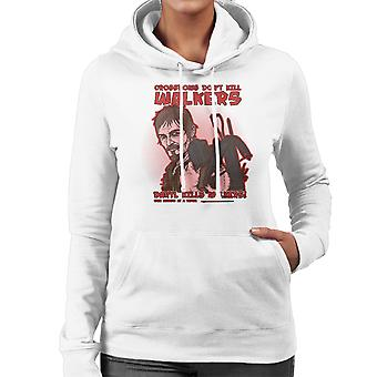 Crossbows Dont Kill Walkers Daryl The Walking Dead Women's Hooded Sweatshirt