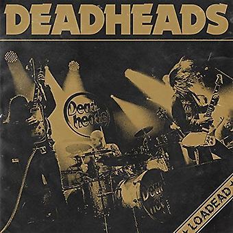 Deadheads - Loadead [CD] USA import