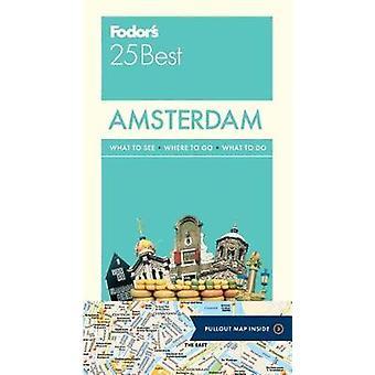 Fodor のアムステルダム 25 最高 Fodor の旅行ガイド - 9780147547026 Bo