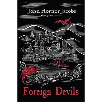 Demonios extranjeros por John Hornor Jacobs - libro 9780575123779