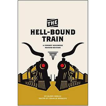 The Hell-Bound Train - A Cowboy Songbook by Glenn Ohrlin - Charlie See