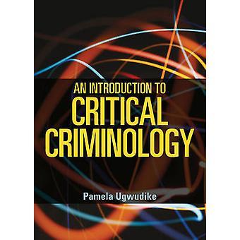 En introduksjon til kritisk kriminologi av Pamela Ugwudike - 97814473