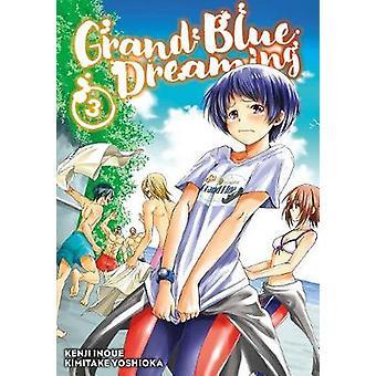Grand bleu rêve 3 par Grand bleu rêve livre 3-9781632366689