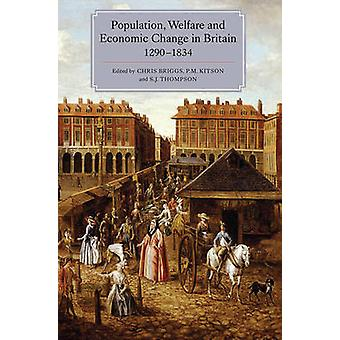 Population - Welfare and Economic Change in Britain - 1290-1834 by Ch