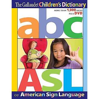 The Gallaudet Children's Dictionary of American Sign Language by Edit