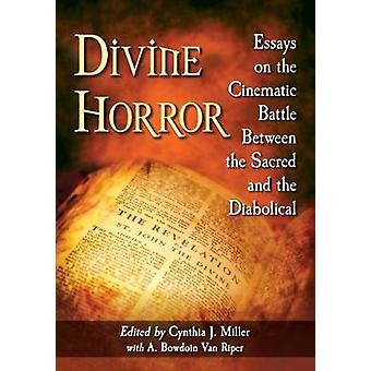 Divine Horror - esseitä elokuvamainen taistelu pyhää ja