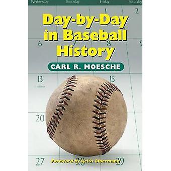 Giorno per giorno nella storia di Baseball di Carl R. Moesche - 9780786408863 libro