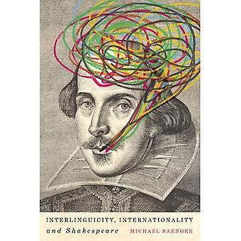 Interlinguicity, kansainvälisyys ja Shakespeare