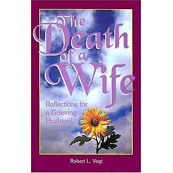 Morte di una moglie: riflessioni per un marito in lutto