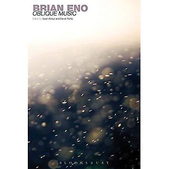 Brian Eno: Skrå musikk