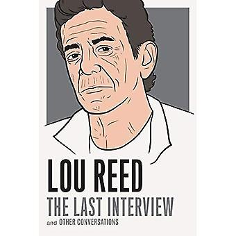 Lou Reed: Den sista intervjun: och andra samtal