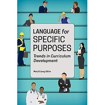 Sprache für bestimmte Zwecke: Trends in der Entwicklung von Lehrplänen