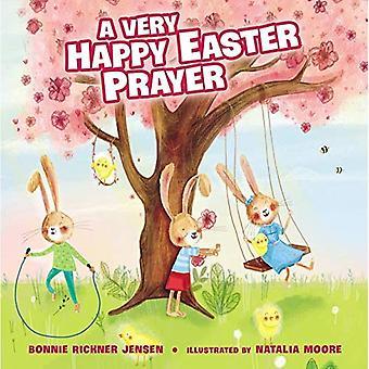 Erittäin iloinen pääsiäinen rukous [kuvakirja]