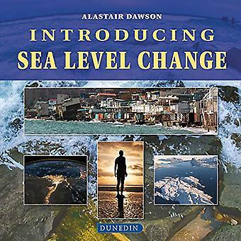 Einführung von Sea Level Change (Einführung von Geo- und Umweltwissenschaften)