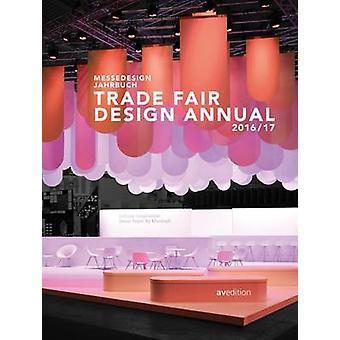 Trade Fair Design Annual 2016/2017 by Sabine Marinescu - Janina Poesc