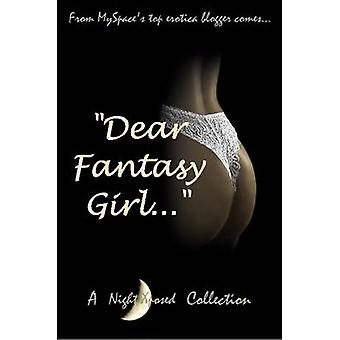 Dear Fantasy Girl... by Xposed & Night