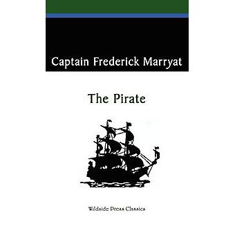 The Pirate by Marryat & Captain Frederick